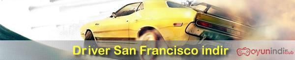 Driver San Francisco indir