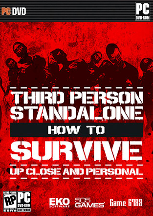 How to Survive Third Person Standalone PC